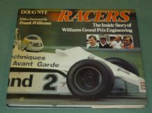 RACERS - THE INSIDE STORY OF WILLIAMS GRAND PRIX ENGINEERING (Nye 1982)